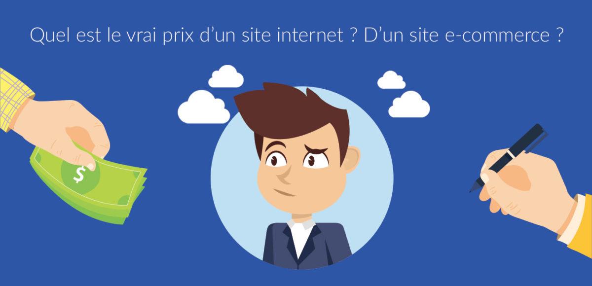 Quel est le vrai prix d'un site internet ? D'un site e-commerce ...
